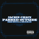 Parked Outside (feat. Bun B, Big K.R.I.T.)/Jackie Chain