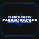 Parked Outside (Edited Version) (feat. Bun B, Big K.R.I.T.)/Jackie Chain