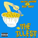 The Illest (feat. Riff Raff)/Far East Movement