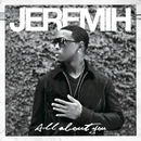 ALL ABOUT YOU/Jeremih