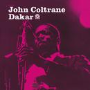 Dakar (RVG Remaster)/John Coltrane