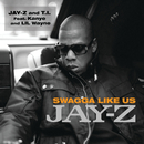 Swagga Like Us (Edited Version) (feat. Kanye West, Lil Wayne)/JAY-Z, T.I.