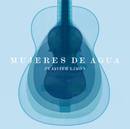 Mujeres de Agua (International Version)/Javier Limón
