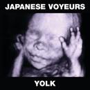 Yolk/Japanese Voyeurs