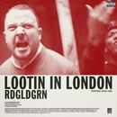 Lootin In London (feat. Angel Haze)/RDGLDGRN