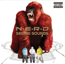 N.E.R.D/SEEING SOUND/N.E.R.D.