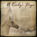 A Cowboy's Prayer/Jim Hendricks
