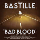 Bad Blood/Bastille