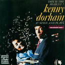 Kenny Dorham Sings And Plays: This Is The Moment!/Kenny Dorham