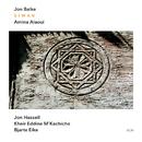 JON BALKE SIWAN/SIWA/Jon Balke, Amina Alaoui, Jon Hassell