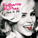 Had It All/Katharine McPhee