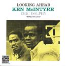 Looking Ahead (Reissue)/Ken McIntyre, Eric Dolphy