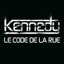 Code De La Rue (Remix)/Kennedy