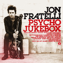 Psycho Jukebox (Deluxe Edition)/Jon Fratelli
