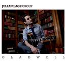 グラッドウェル/Julian Lage Group
