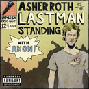 Last Man Standing (feat. Akon)/Asher Roth