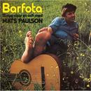 Barfota - 13 nya visor av och med Mats Paulson/Mats Paulson