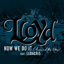 "How We Do It ""Around My Way"" (feat. Ludacris)/Lloyd"