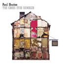 The Cross Eyed Rambler/Paul Heaton