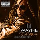 Lollipop (Remix (Explicit Version)) (feat. Kanye West)/Lil Wayne
