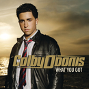 What You Got (International Version) (feat. Akon)/Colby O'Donis