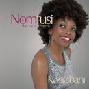 Kwazibani/Nomfusi