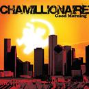 グッド・モーニング/Chamillionaire