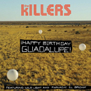 ¡Happy Birthday Guadalupe! (feat. Wild Light, Mariachi El Bronx)/The Killers