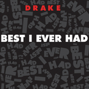 Best I Ever Had (Edited Version)/Drake