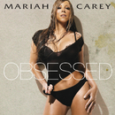 Obsessed(single)/MARIAH CAREY