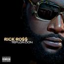 RICK ROSS/TEFLON DON/Rick Ross