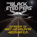 Invasion Of Meet Me Halfway - Megamix E.P. (International Version)/The Black Eyed Peas