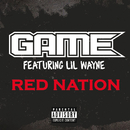 Red Nation(Explicit Version)/Game, Lil Wayne