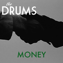 Money/The Drums