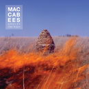 Given To The Wild/The Maccabees