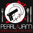 Mind Your Manners/Pearl Jam