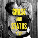 Let You Go/Chase & Status