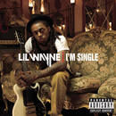 I'm Single/Lil Wayne