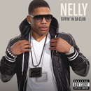 Tippin' In Da Club (Explicit Version)/Nelly
