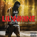Right Above It (Explicit Version) (feat. Drake)/Lil Wayne