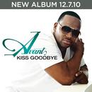 Kiss Goodbye/Avant