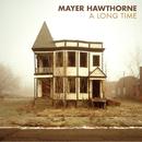 A Long Time/Mayer Hawthorne