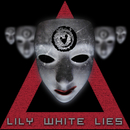 Lily White Lies/My Passion