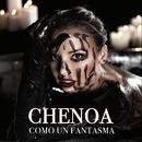 Como Un Fantasma/Chenoa