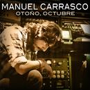 Otoño, Octubre/Manuel Carrasco