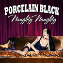 Naughty Naughty/Porcelain Black