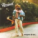 Morgane De Toi (Remastered)/Renaud