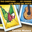 Cancion Mixteca (feat. Ry Cooder)/The Chieftains