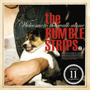 Welcome To The Walk Alone/The Rumble Strips
