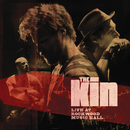 Live At Rockwood Music Hall/The Kin